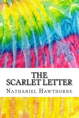 The Scarlet Letter: Includes MLA Style Citations for Scholarly Secondary Sources, Peer-Reviewed Journal Articles and Critical Essays