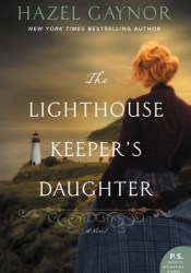 The Lighthouse Keeper's Daughter Book by Hazel Gaynor