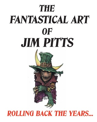 The Fantastical Art of Jim Pitts