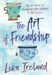 The Art of Friendship Book by Lisa Ireland