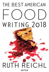 The Best American Food Writing 2018 Book