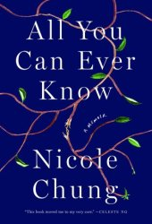All You Can Ever Know: A Memoir Book