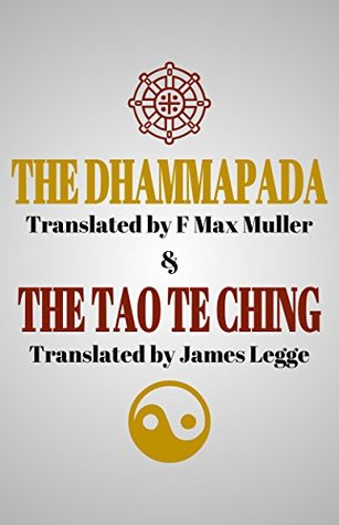 The Dhammapada and The Tao Te Ching