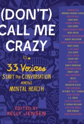 (Don't) Call Me Crazy Book