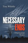 Necessary Ends (Tai Randolph Series Book 6)