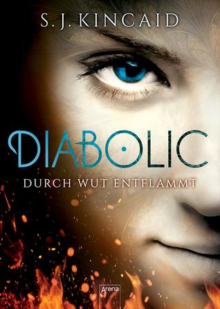 Durch Wut entflammt (Diabolic, #2)