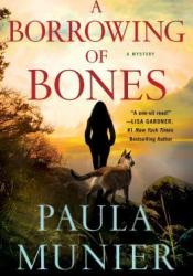 A Borrowing of Bones (Mercy & Elvis Mysteries #1) Book by Paula Munier
