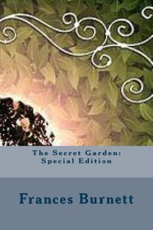 The Secret Garden: Special Edition