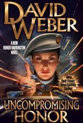 Uncompromising Honor (Honor Harrington, #14) Book