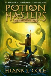The Transparency Tonic (Potion Masters, #2) Book