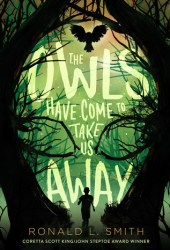 The Owls Have Come to Take Us Away Book