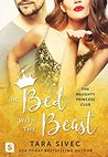 In Bed with the Beast (The Naughty Princess Club, #2)