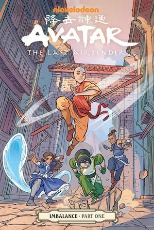 Avatar: The Last Airbender: Imbalance, Part One (Imbalance, #1)