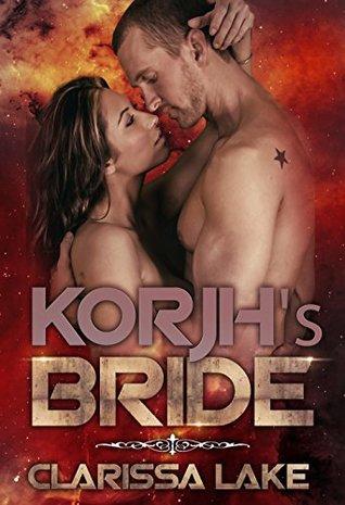 Korjh's Bride (Interstellar Matchmaking, #1)