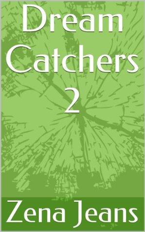 Dream Catchers 2