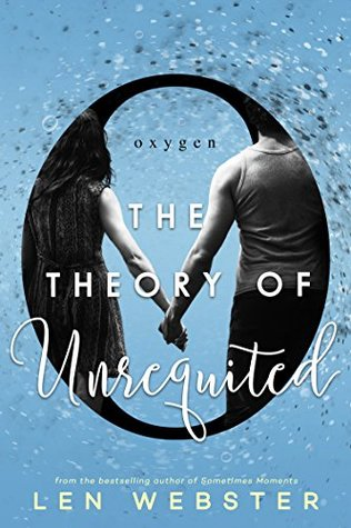 The Theory of Unrequited (The Science of Unrequited #1)