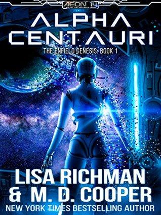 Alpha Centauri (Enfield Genesis, #1)