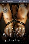 Through With Love (Suncoast Society, #71)