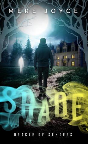 Shade (Oracle of Senders, #1)