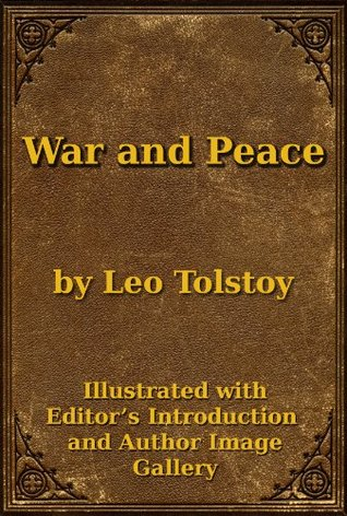 War and Peace Kindle Edition by Leo Tolstoy (Author), Superior Formatting Publishing (Editor), Constance Garnett