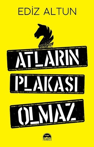 Atlarin Plakasi Olmaz Kitap Kapağı