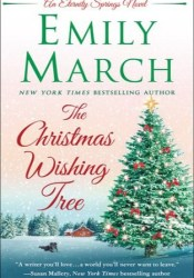 The Christmas Wishing Tree (Eternity Springs, #15) Book by Emily March