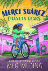 Merci Suárez Changes Gears Book