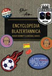 Men in Blazers Present Encyclopedia Blazertannica Book