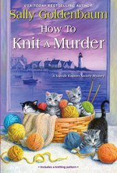 How to Knit a Murder (Seaside Knitters Society, #13) Book