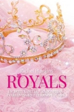 Royals (Royals #1) – Rachel Hawkins
