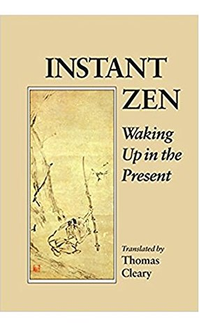 Instant Zen: Waking Up in the Present