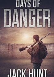 Days of Danger (EMP Survival Series, #3) Book by Jack Hunt