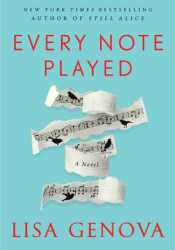 Every Note Played Book by Lisa Genova