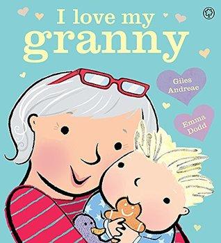 I Love My Granny Board Book