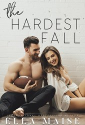 The Hardest Fall Book