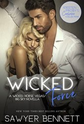 Wicked Force (Wicked Horse Vegas, #4.5; Big Sky, #4.1)