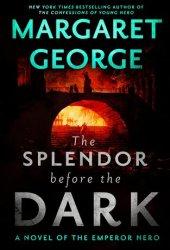 The Splendor Before the Dark (Nero, #2) Book
