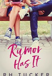 Rumor Has It (Rumor Has It, #1) Book