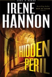 Hidden Peril (Code of Honor #2) Book