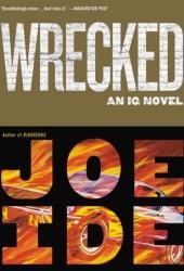 Wrecked (IQ #3) Book