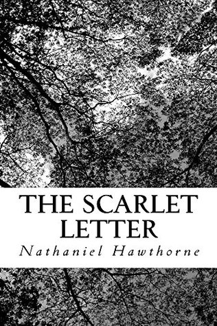 The Scarlet Letter (Illustrated Edition) (Classic Fiction Book 30)