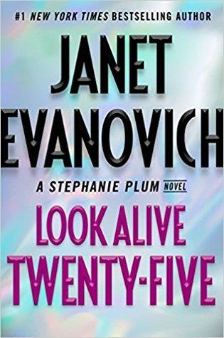 Look Alive Twenty-Five (Stephanie Plum, #25) PDF Book by Janet Evanovich PDF ePub
