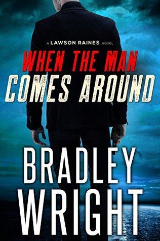 When the Man Comes Around (Lawson Raines #1)