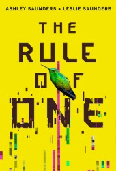 The Rule of One (The Rule of One, #1) Book