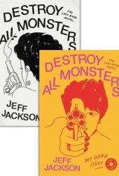 Destroy All Monsters: The Last Rock Novel Book