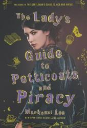 The Lady's Guide to Petticoats and Piracy (Montague Siblings, #2) Book