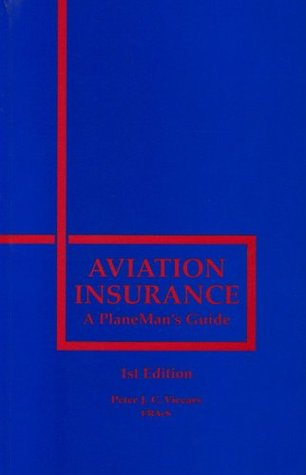 Aviation Insurance: A PlaneMan's Guide