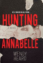 Hunting Annabelle Book