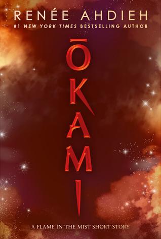 Ōkami (Flame in the Mist, #1.25)