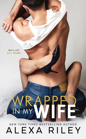 Wrapped In My Wife